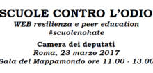 Scuole contro l'odio. WEB resilienza e peer education #scuolenohate