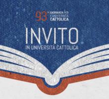 """93° Giornata dell'Università Cattolica - """"Studiare il mondo è già cambiarlo"""""""