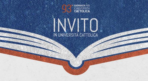 """93° Giornata dell'Università Cattolica – """"Studiare il mondo è già cambiarlo"""" 🗓"""