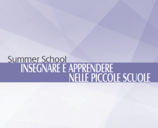 Summer School: Insegnare e apprendere nelle piccole scuole