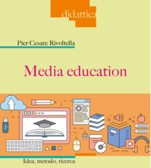 [Libro] Media education. Idea, metodo, ricerca
