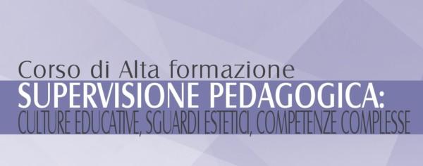 """Corso di Alta Formazione """"Supervisione Pedagogica"""""""