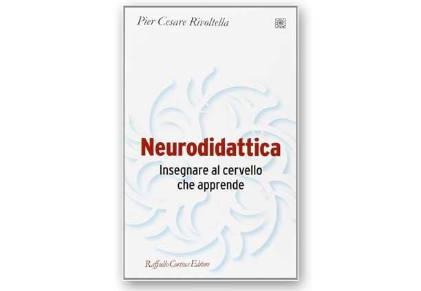 Neurodidattica. Insegnare al cervello che apprende