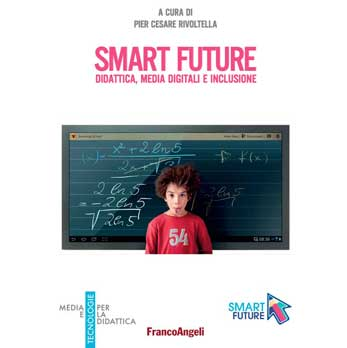 Smart Future. Didattica, media digitali e inclusione