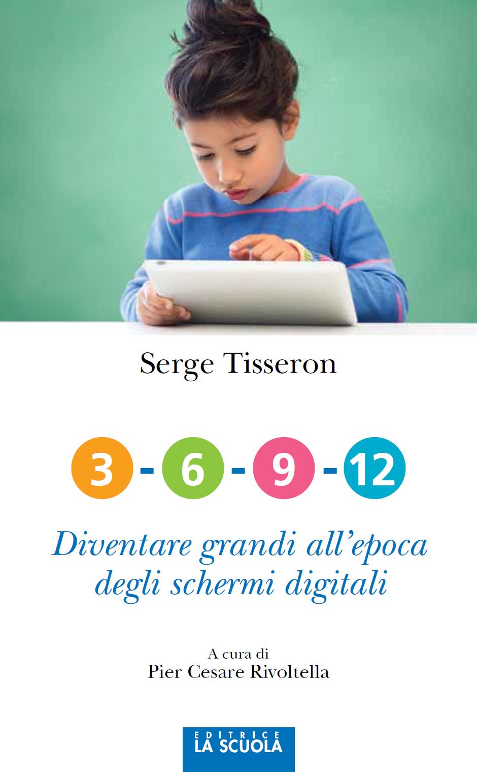"""Libro """"3-6-9-12 Diventare grandi all'epoca degli schermi digitali"""""""