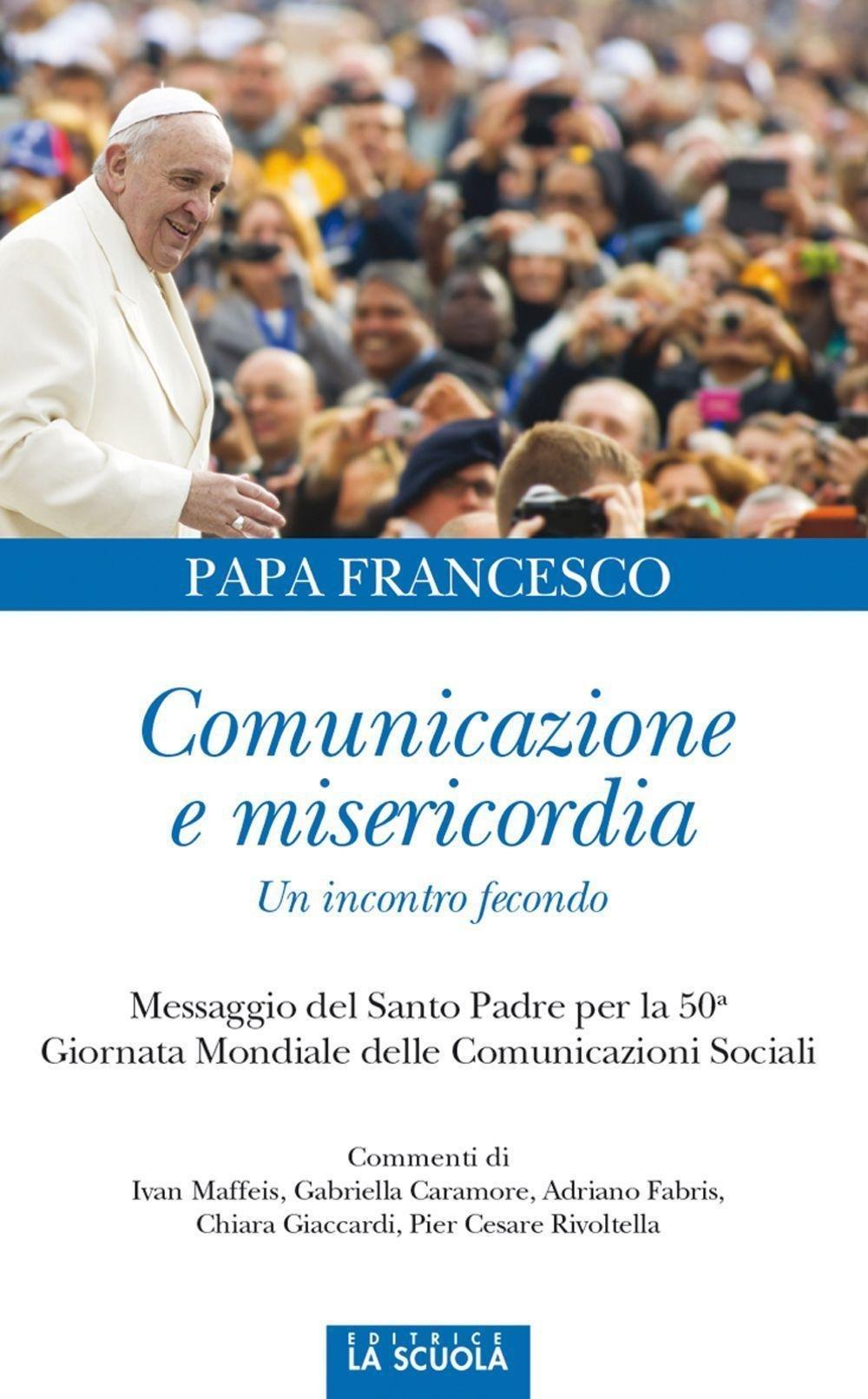 Comunicazione e misericordia. Un incontro fecondo