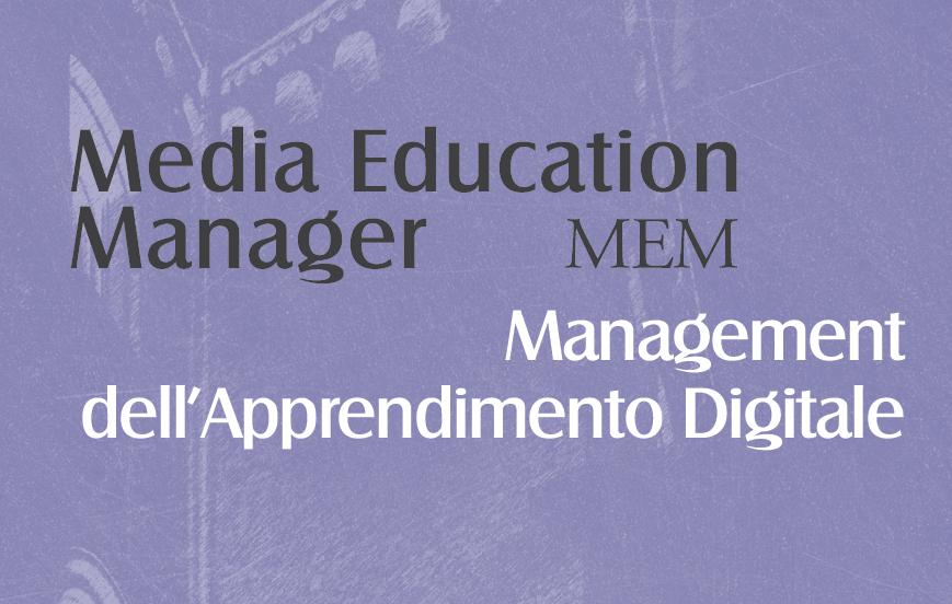 """Presentazione del Master """"Media Education Manager. Management dell'apprendimento digitale"""""""