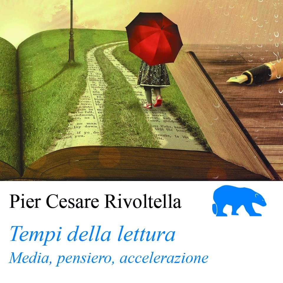 """""""Tempi della lettura. Media, pensiero, accelerazione"""", un nuovo saggio di Rivoltella"""
