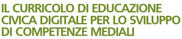 """Giornata di studi """"Il curricolo di educazione civica digitale per lo sviluppo di competenze mediali"""" 🗓"""