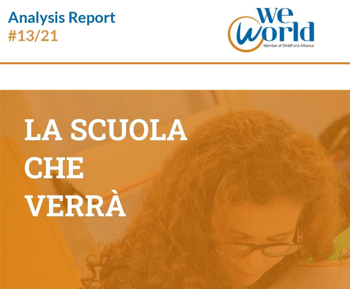 """Report WeWorld: """"La scuola che verrà"""", con un intervento di Simona Ferrari"""